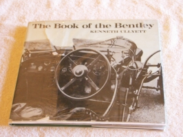 The Book of the Bentley by Kenneth Ullyett
