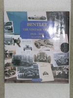 Bentley the Vintage Years 1919-1931 by Michael Hay Second edition